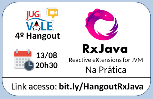 Cartaz HangoutJUG RxJava